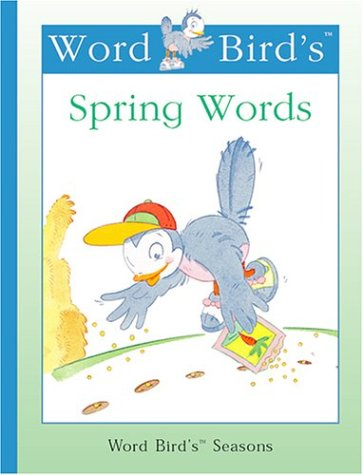 Word Bird's Spring Words (Word Bird's Seasons): Moncure, Jane Belk