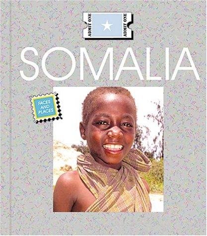 9781567669114: Somalia (Countries: Faces and Places)