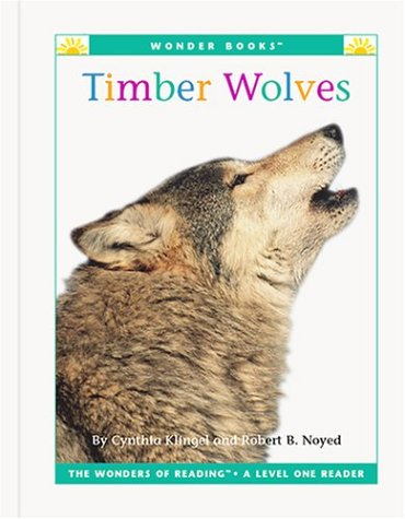 9781567669459: Timber Wolves (Wonder Books Level 1 Endangered Animals)