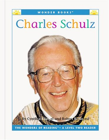 Charles Schulz (Wonder Books: Level 2 Biographies): Klingel, Cynthia Fitterer, Noyed, Robert B.