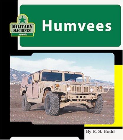 9781567669831: Humvees (Machines at Work; Military Machines)
