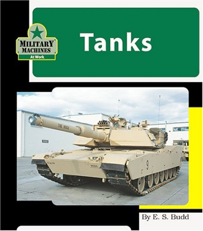 9781567669848: Tanks (Machines at Work)