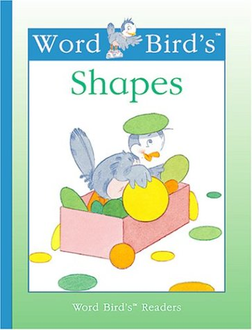 Word Bird's Shapes (New Word Bird Library): Jane Belk Moncure