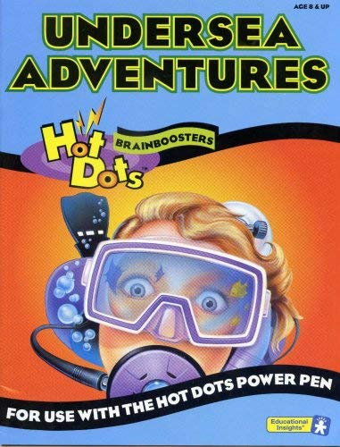 Undersea Adventures for Use with the Hot Dots Power Pen (Hot Dots Brainboosters): Inc. Educational ...