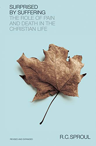 9781567691849: Surprised by Suffering: The Role of Pain and Death in The Christian Life