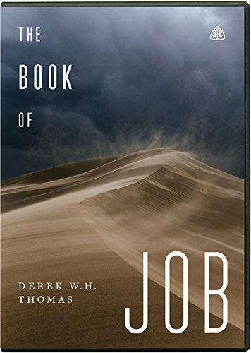 The Book of Job: Dr Derek W H Thomas