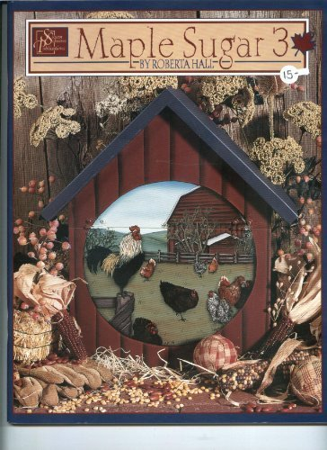 Maple Sugar 3-painting book (3): Hall, Roberta