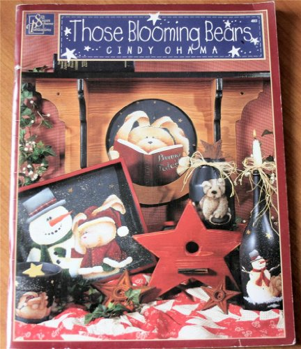 9781567704938: Those Blooming Bears (A Tole & Decorative Painting Book)