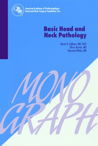 9781567720204: Basic Head and Neck Pathology (American Academy of Otolaryngology, Head and Neck Surgery Foundation Continuing Education Program)