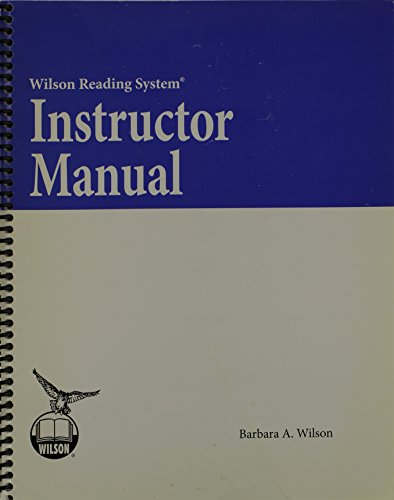 Instructor Manual (Wilson Reading System): Wilson, Barbara A