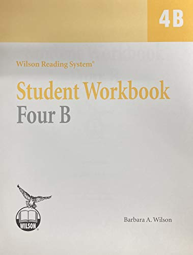 Wilson Reading System - Student Workbook Four: Wilson, Barbara A.
