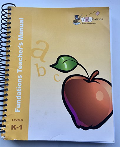 Fundations Teacher's Manual Levels K-1: Wilso, Barbara