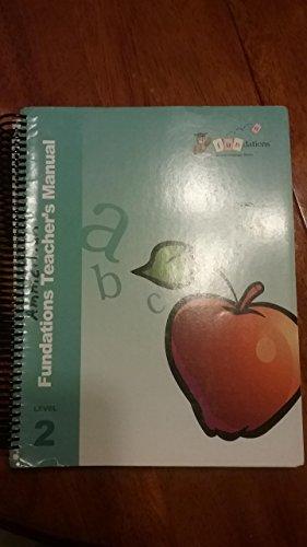 FUNDATIONS: Teacher's Manual Level 2: Wilson, Barbara A.