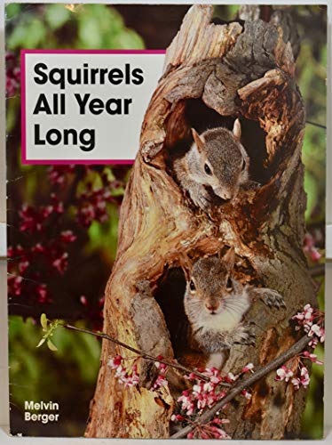 Squirrels All Year Long (Early Science Big Bks) (1567840035) by Melvin Berger