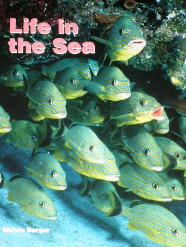 Life in the Sea (Early Science Big: Melvin Berger