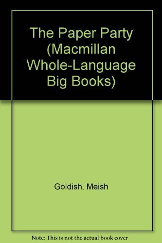 9781567840544: The Paper Party (Macmillan Whole-Language Big Books)