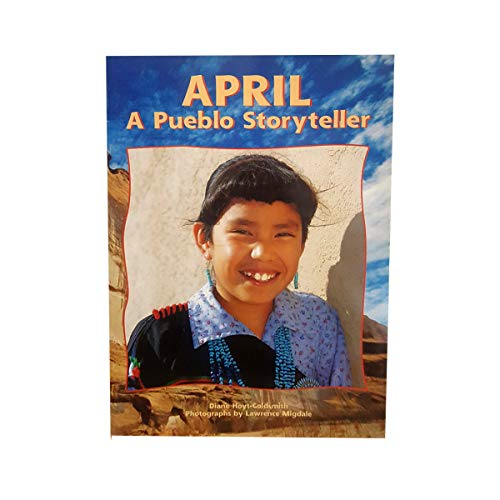 April: A Pueblo Storyteller (Big America Big Books)