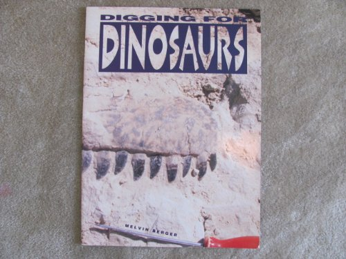 9781567842050: Digging for Dinosaurs (Ranger Rick Science Spectacular)