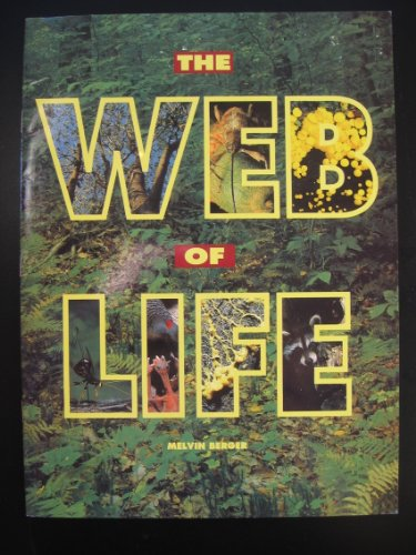 The Web of Life (Newbridge Early Science Program): Melvin Berger