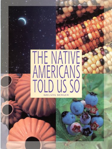 The Native Americans Told Us So (Ranger Rick Science Spectacular)