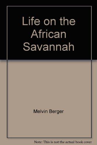 9781567842142: Life on the African Savannah