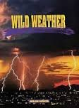 Wild Weather: Student Book (Ranger Rick Science Spectacular)