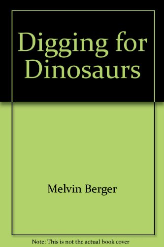 9781567842302: Digging for Dinosaurs (Continuing Education Program)