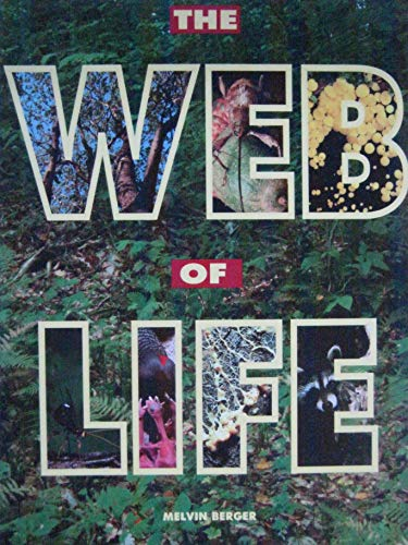 9781567842319: THE WEB OF LIFE - RANGER RICK SCIENCE SPECTACULAR
