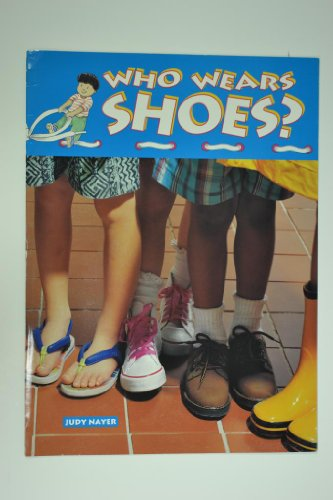 Who Wears Shoes? (Learning Program Series)
