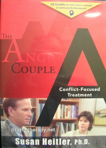 The Angry Couple: Heitler Ph.D.,Susan