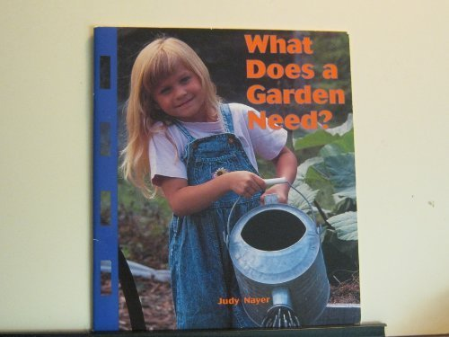 What Does a Garden Need?: Judy Nayer