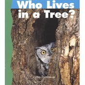 Who Lives in a Tree? (Newbridge Discovery Links, Emergent Level, Set B) (1567849016) by Lisa Trumbauer