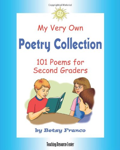 9781567850666: My Very Own Poetry Collection: 101 Poems For Second Graders