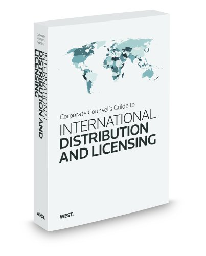 9781567890860: Corporate Counsel's Guide to International Distribution & Licensing, 2016 ed.