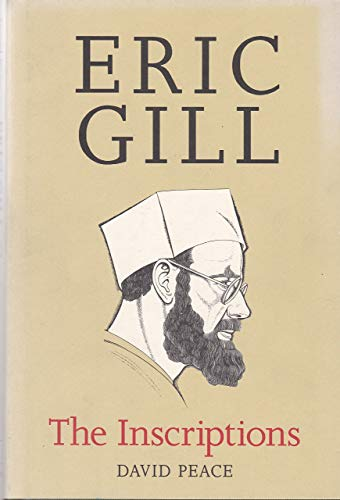 Eric Gill The Inscriptions, A descriptive catalogue.