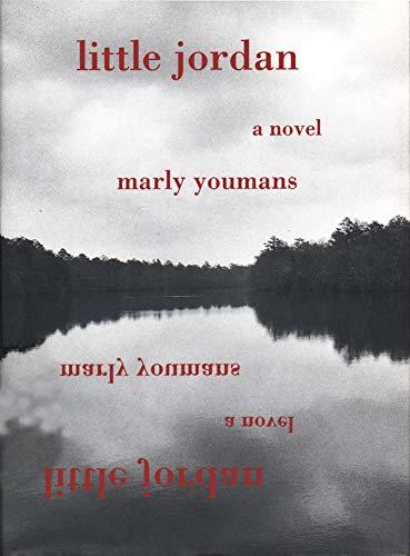 Little Jordan: A Novel: Marly Youmans