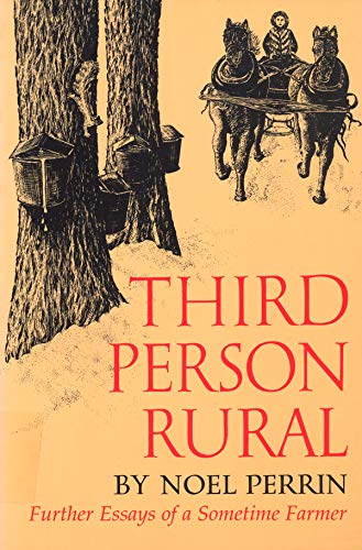 9781567920574: Third Person Rural: Further Essays of a Sometime Farmer