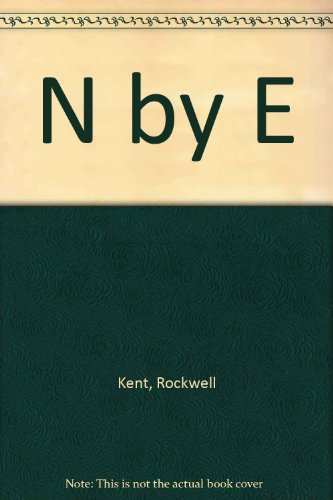 N by E (9781567920628) by Kent, Rockwell