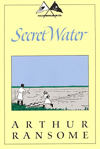 Secret Water (Swallows and Amazons, No 8): Arthur Ransome