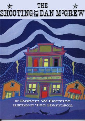The Shooting of Dan McGrew: Service, Robert W