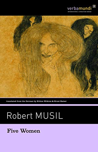 Five Women (Verba Mundi): Robert Musil