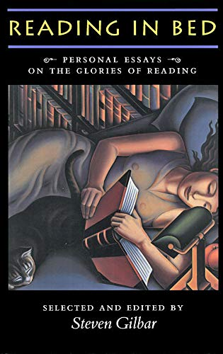 9781567920956: Reading in Bed: Personal Essays on the Glories of Reading