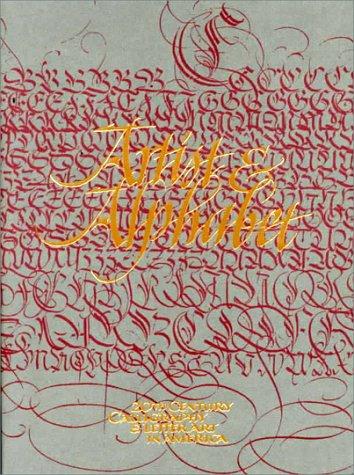 Artist & Alphabet: Twentieth Century Calligraphy and: Kelly, Jerry (Editor),