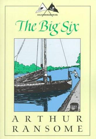 9781567921199: The Big Six: A Novel