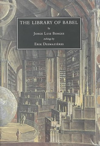 The Library of Babel - SIGNED by Publisher David Godine to San Francisco bookseller Richard Hilkert...