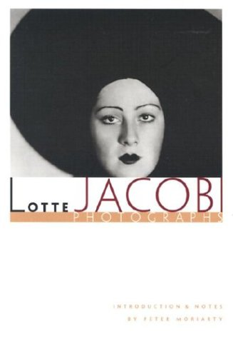 Lotte Jacobi - Lotte Jacobi; Peter A. Moriarty; Peter Moriarty