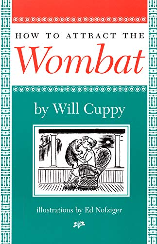 9781567921564: How to Attract the Wombat (Nonpareil Book, 93.)