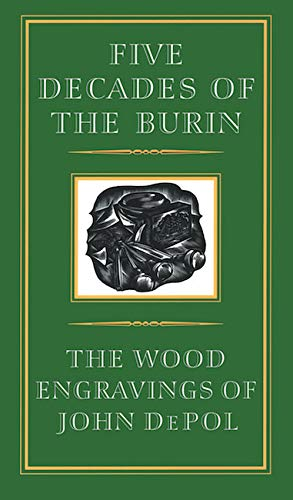 9781567921625: Five Decades of the Burin: The Wood Engravings of John DePol