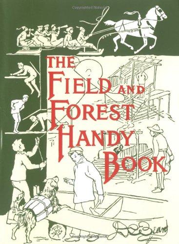 The Field and Forest Handy Book : Daniel Carter Beard;