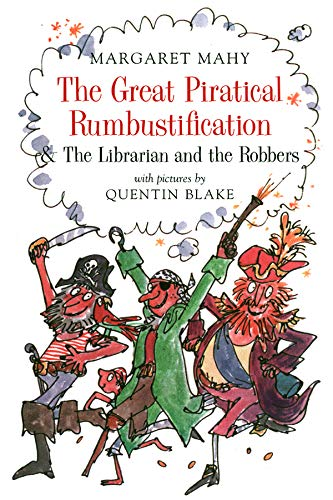 9781567921694: The Great Piratical Rumbustification & the Librarian and the Robbers